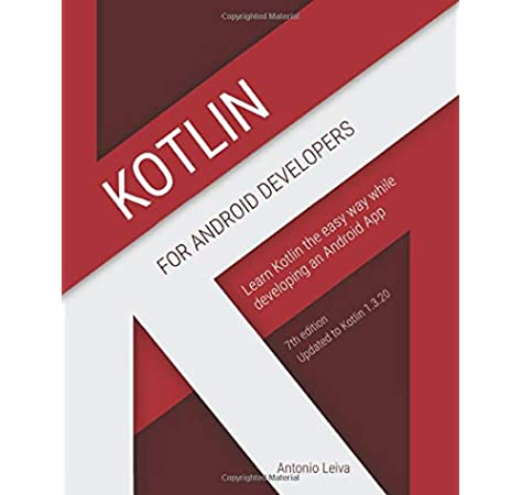 Amazon | Kotlin for Android Developers: Learn Kotlin the easy way ...
