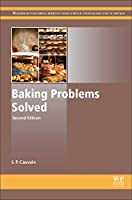 Baking Problems Solved, Second Edition (Woodhead Publishing Series in Food Science, Technology and Nutrition)