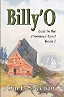 Billy'O: Lost in the Promised Land Book I (Billy'O Lost in the Promised Land)