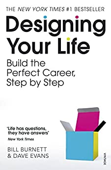 Designing Your Life: Build a Life that Works for You by [Burnett, Bill, Evans, Dave]