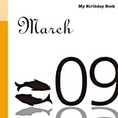 3月9日 My Birthday Book