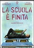 La Scuola E' Finita [Italian Edition]