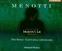 Martin's Lie / Five Songs / Canti Della Lontananza
