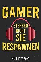 Kalender 2020: Gamer Respawnen A5 Kalender Planer fuer ein erfolgreiches Jahr - 110 Seiten