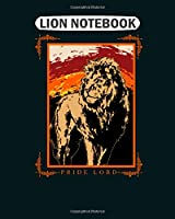 Lion Notebook: lion wildlife pride lord  College Ruled - 50 sheets, 100 pages - 8.5 x 11 inches