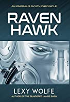 Ravenhawk (The Emeralis Synth Chronicles)