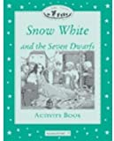 Snow White and the Seven Dwarfs (Classic Tales Elementary 3)
