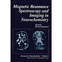 Magnetic Resonance Spectroscopy and Imaging in Neurochemistry (Advances in Neurochemistry)【洋書】 [並行輸入品]