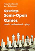 Openings - Semi-Open Games: read - unterstand - play