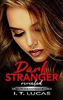 Dark Stranger Revealed (The Children Of The Gods)