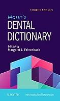 Mosby's Dental Dictionary, 4e