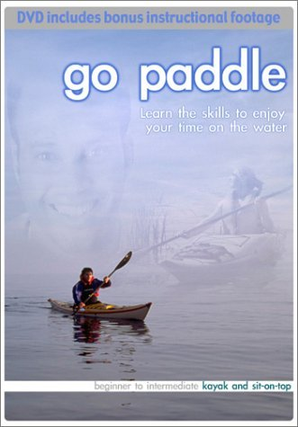 Go Paddle - Beginning to Intermediate Kayak and sit-on-top by Jen Kleck
