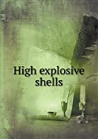 High Explosive Shells