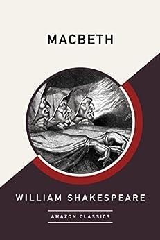 Macbeth (AmazonClassics Edition) by [Shakespeare, William]