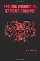 Basilius Valentinus: IZAMON'S STOMACH (BS)