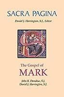 The Gospel of Mark (Sacra Pagina)