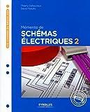 Mémento de schémas électriques t.2