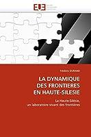 La Dynamique Des Frontieres En Haute-Silesie (Omn.Univ.Europ.)