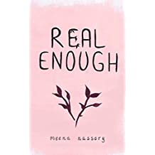 Real Enough - Quote Collection