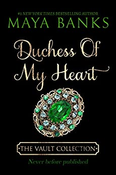 [Banks, Maya]のDuchess of My Heart (The Vault Collection) (English Edition)