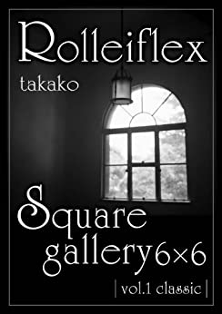 [Takahashi, Takako]のFalling in love with Rolleiflex (English Edition)