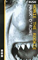 Howie the Rookie (Nick Hern Books)