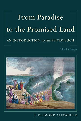 Download From Paradise to the Promised Land: An Introduction To The Pentateuch 0801039983