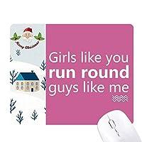 あなたは私の周りを走る サンタクロース家屋ゴムのマウスパッド