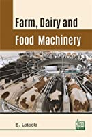 Farm, Dairy and Food Machinery