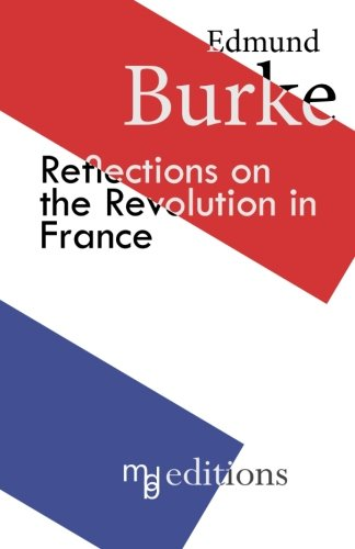 Download Reflections on the Revolution in France 153055649X