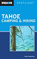 Moon Spotlight Tahoe Camping and Hiking