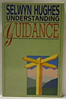 Understanding Guidance