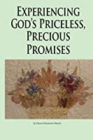 Experiencing God's Priceless, Precious Promises