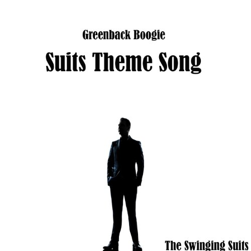 Greenback Boogie - Suits Theme Song [Explicit]