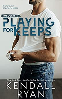 Playing for Keeps (Hot Jocks Book 1) by [Ryan, Kendall]