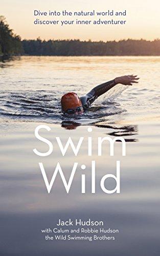 Swim Wild: Dive into the natur...