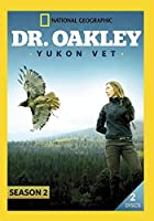 Dr. Oakley Yukon Vet Season 2【DVD】 [並行輸入品]