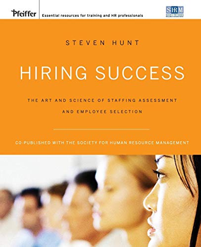 Download Hiring Success (Pfeiffer Essential Resources for Training and HR Professionals (Paperback)) 0787996483