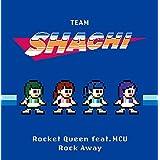 Rocket Queen feat. MCU/Rock Away[タイムトレイン盤](完全生産限定盤)