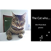 The Cat who.... Mini Photo Book Preview (The Cat who.... アイとちび)