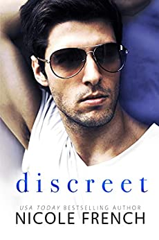 Discreet (The Discreet Duet Book 1) by [French, Nicole]