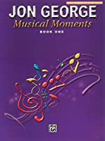 Musical Moments, Earlly Elementary Solos: Book 1
