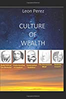 CULTURE OF WEALTH