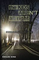 The Kids Aren't All Right (Arie's Story) [並行輸入品]