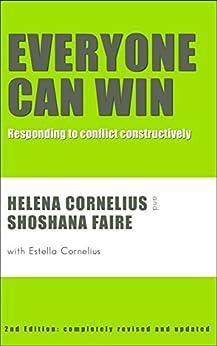 Everyone Can Win: responding to conflict contructively by [Cornelius, Helena, Faire, Shoshana, Cornelius, Estella]