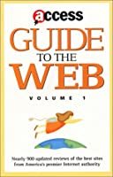 Access Guide to the Web - Vol 1