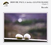 Recado (Chapter 2) by Irio De Paula & Gianni Basso (2013-04-18)