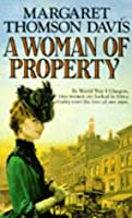 A WOMEN OF PROPERTY