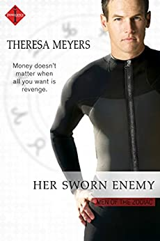 Her Sworn Enemy (Men of the Zodiac) by [Meyers, Theresa]