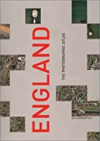 England: The Photographic Atlas (Millennium Mapping Company)